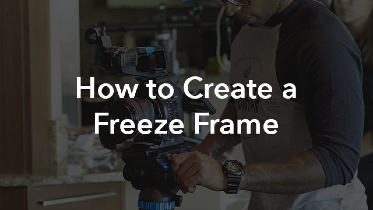 How to Create a Freeze Frame in Adobe Premiere Pro CC