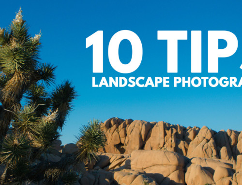 10 Tips for Better Landscape Photos