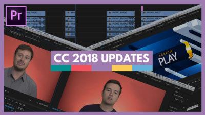 premiere pro cc 2018 updates
