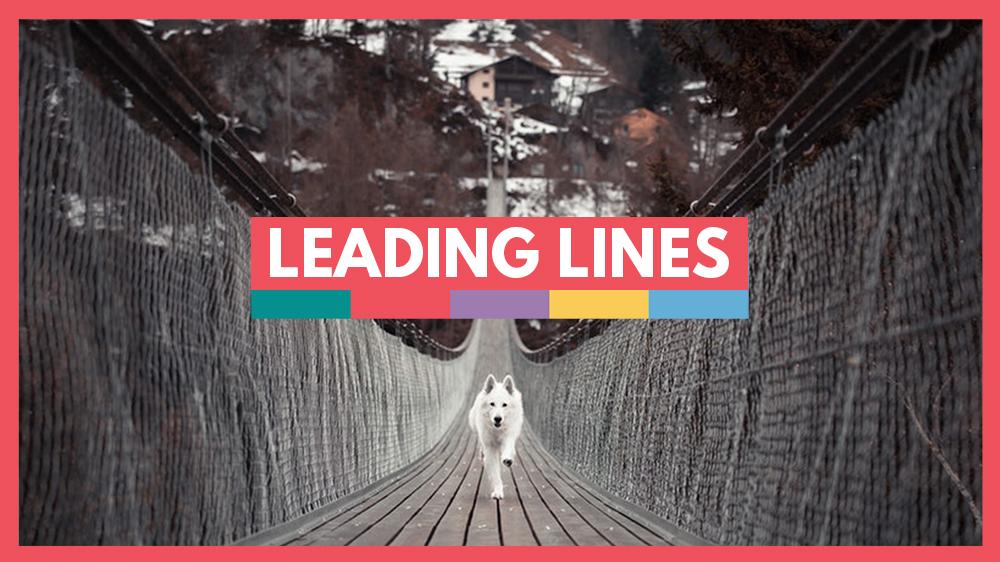 leading lines tutorial